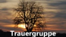 Trauergruppe
